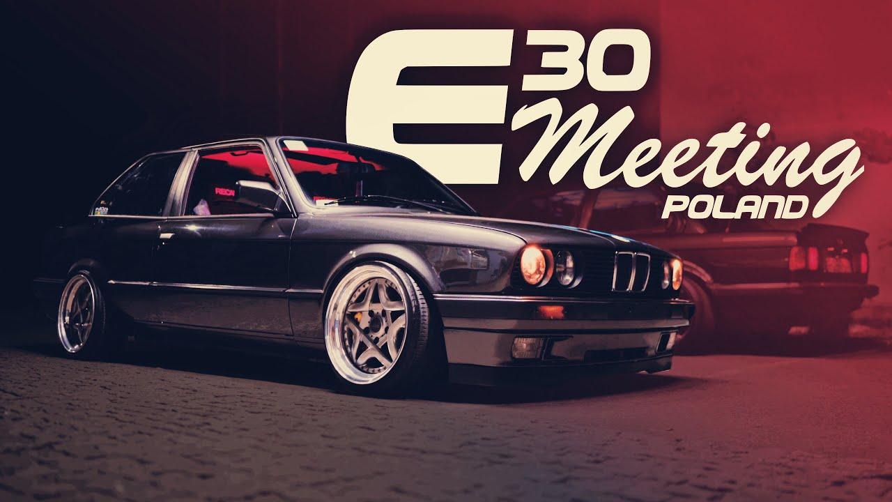 E30 Meeting Teaser Youtube