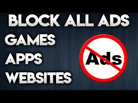 BLOCK ALL ADS ON ANDROID - Works For Apps, Games & Websites