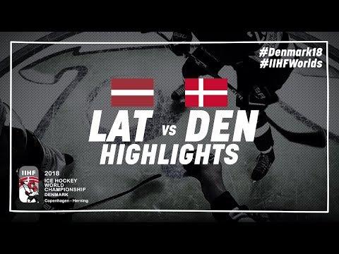 Game Highlights: Latvia vs Denmark May 15 2018 | #IIHFWorlds 2018