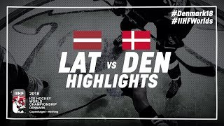 Game Highlights: Latvia vs Denmark May 15 2018 | #IIHFWorlds 2018