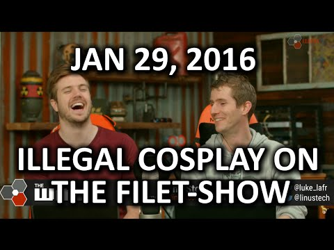 "The WAN Show - LTT ""Reacts"" to.. Illegal Cosplay! - Jan 29, 2016"