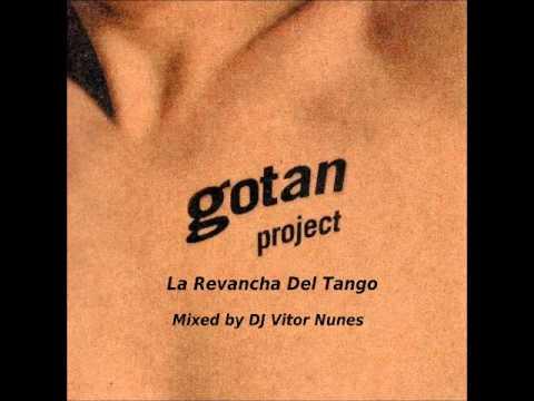 Gotan Project La Revancha Del Tango Mixed by DJ Vitor Nunes