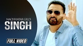 Singh | Nachhatar Gill | Full Song | Desi Crew | Angel Records 2014