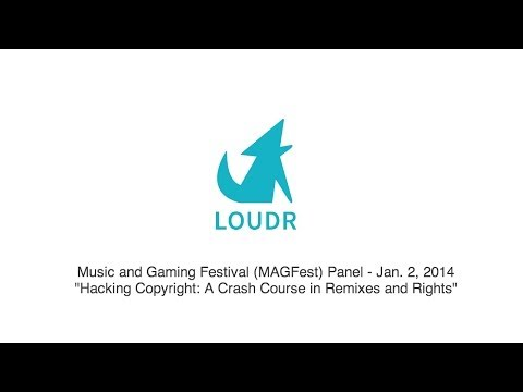 [MAGFest Panel] Hacking Copyright: A Crash Course in Remixes and Rights