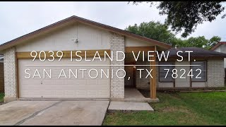 9039 Island View St. - San Antonio, TX 78242 - Virtual Tour