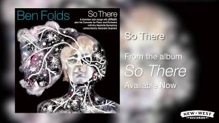 Ben Folds - So There [So There Full Album]