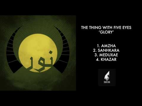 THE THING WITH FIVE EYES 'GLORY' EP