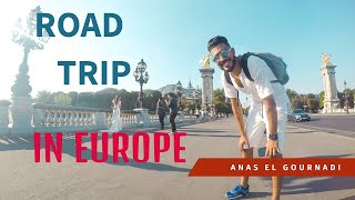 Road Trip in Europe-France,Belgium,Switzerland,Italy,Spain - Gopro (Full Vidéo) 2018