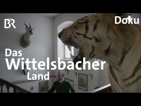 Das Wittelsbacher Land - die Heimat des bayerischen Adels und Heimat von Kaiserin Sisi | Doku | BR