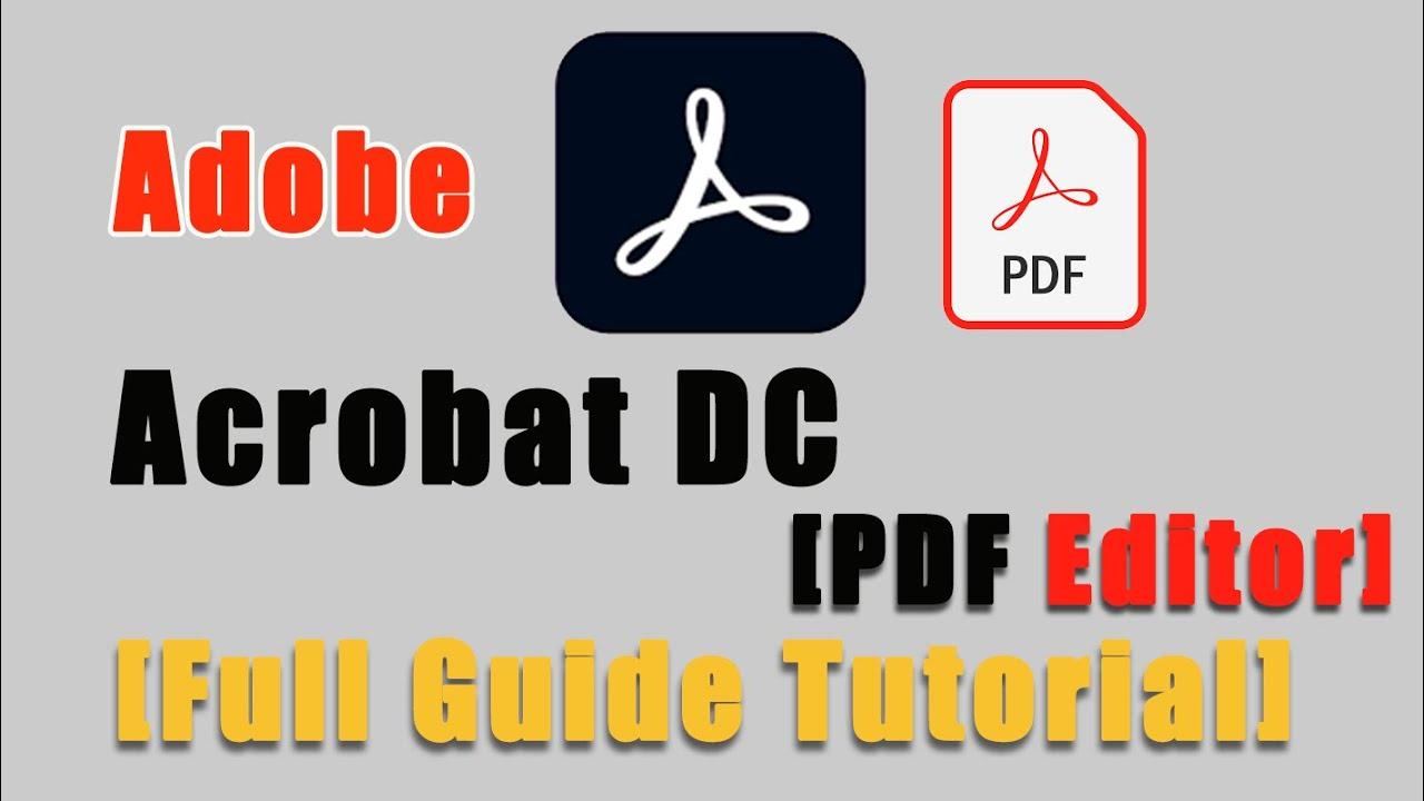 How to use Adobe Acrobat Pro DC in Basic
