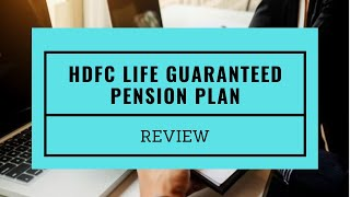 HDFC LIFE PENSION GUARANTEED PLAN  में क्यों इन्वेस्ट नहीं करना चाहिए