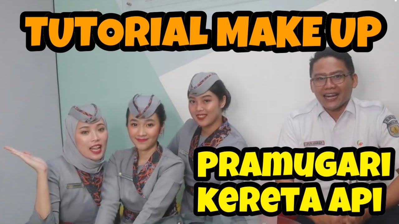 Tutorial Make Up Grooming Pramugari Kereta Api Sebelum Berdinas Youtube