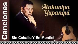 Watch Atahualpa Yupanqui Sin Caballo Y En Montiel video