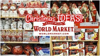 WORLD MARKET SHOP WITH ME * CHRISTMAS SHOPPING * CHRISTMAS IDEAS 2019