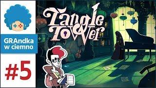 Tangle Tower PL #5 | Fitz rozpracowany! Ale co z Poppy?