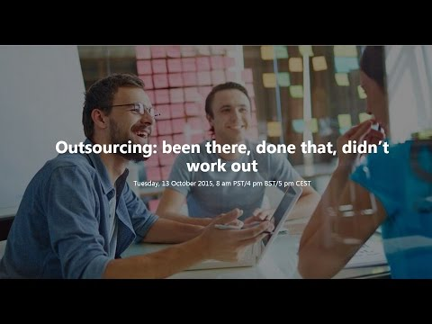 Outsourcing: Been There, Done That, Didn't Work Out