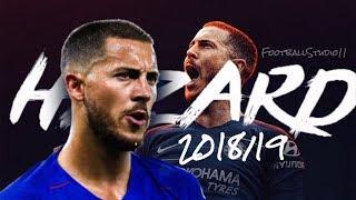 【チェルシー絶対的エース】エデン・アザール 2018/19 プレー集 Eden Hazard 2018/19 Skills and Goals thumbnail