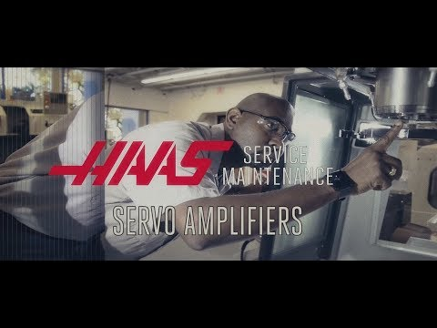 Servo Amplifier Troubleshooting - Haas Automation Service