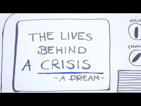 The lives behind a crisis - A journey to four countries in Europe