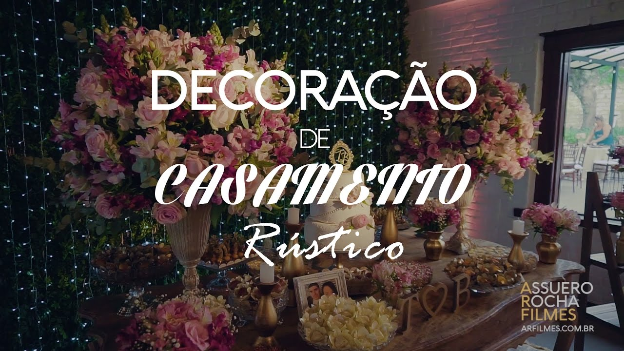 Decoracao Yotube ~ Decoraç u00e3o de casamento rústico no campo YouTube