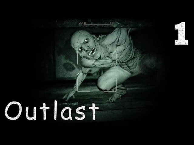 Смотреть прохождение игры Outlast. Серия 1 - Не стоило туда идти...