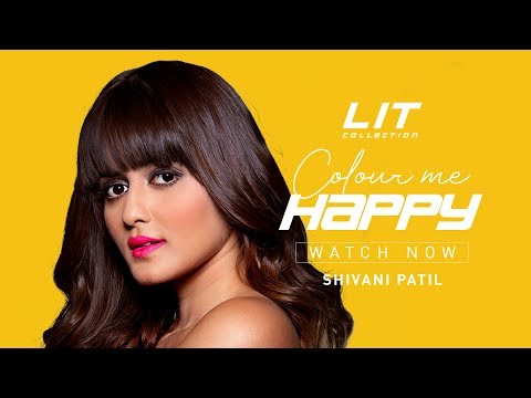 LIT Collection | Colour Me Happy With Shivani Patil | LIT pH Lip Balm | MyGlamm