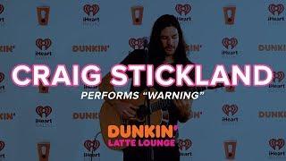 Craig Stickland Performs 'Warning' Live | DLL