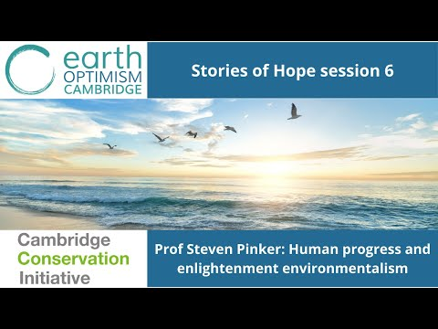 #EarthOptimism Session 6: Evening Plenary: Human progress and Enlightenment environmentalism