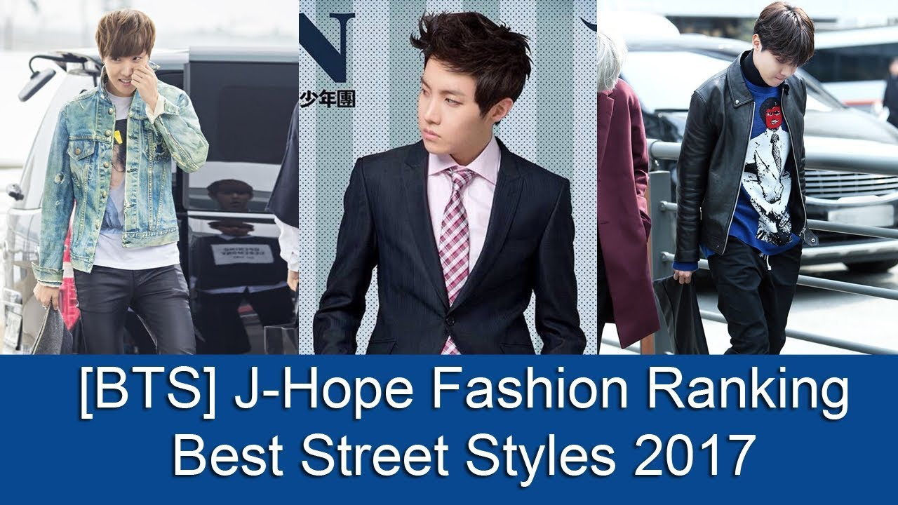 Bts J Hope Fashion Ranking Best Street Styles 2017