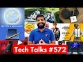 Tech Talks #572 - PUBG Mission Impossible, Moto Z3 with 5G, Google Maps, Mi Notebook Pro 2, Note 9