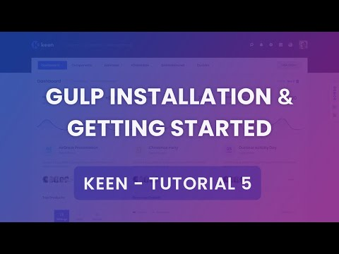 Gulp Installation & Getting Started Tutorial #5 - Keen Admin Theme thumbnail