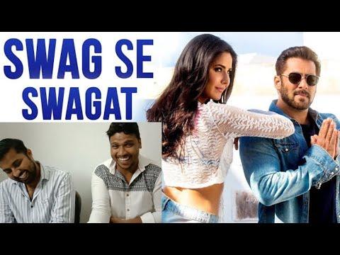 South Indians Reacting To Swag Se Swagat Song   Tiger Zinda Hai   Salman Khan   Katrina Kaif
