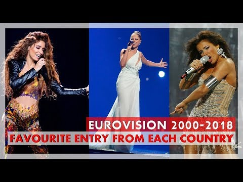 Eurovision - 2000-2018 - Favourite Entry From Each Country | 48 Countries