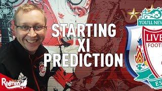Huddersfield v Liverpool | Starting XI Prediction LIVE