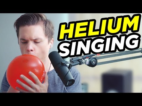 SINGING WITH HELIUM