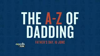 Father's Day Gifting Inspiration - The A-Z of Dadding with Woolworths
