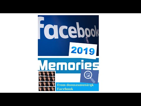 Facebook Memories 2019 from donnasmusicqk Facebook