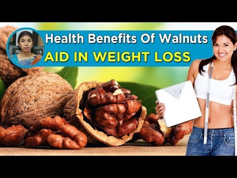 Health Benefits of Walnuts | Benefits of Eating Walnuts | Weight loss