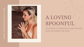 A Loving Spoonful (Hands and Knees Flow - No Downward Dogs!)