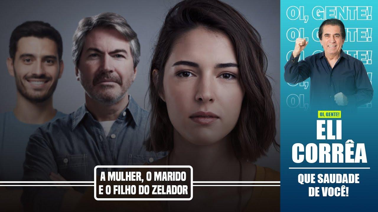 Download A mulher, o marido e o filho do zelador   Eli Corrêa Oficial  