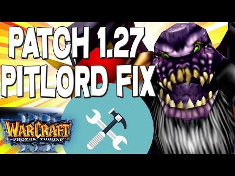 Warcraft 3 PATCH 1.27 PITLORD FIX