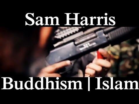 Sam Harris   Buddhism & Islam