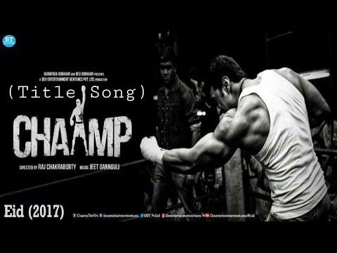 CHAAMP (Title Song) Teaser | Chaamp (2017)...