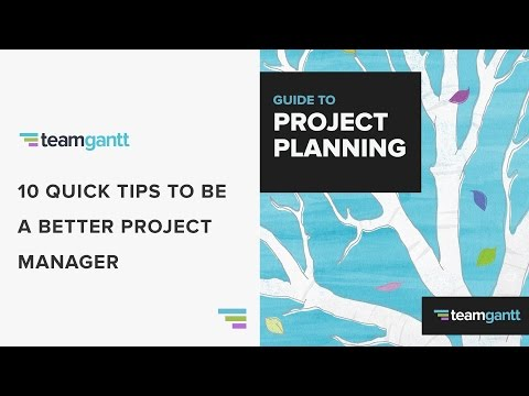 10 Tips to be a Better Project Manager