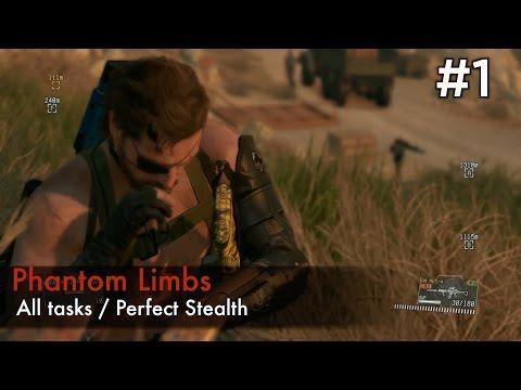 【MGSV:TPP】Episode 1 : Phantom Limbs (S Rank/All Tasks/Perfect Stealth)