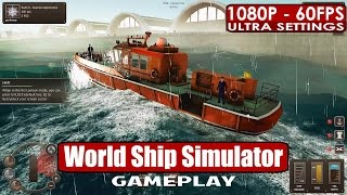 World Ship Simulator gameplay PC HD [1080p/60fps] #worldshipsim