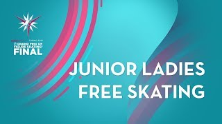 Ladies Free Skating | ISU Junior Grand Prix Final | Torino 2019 | #JGPFigure