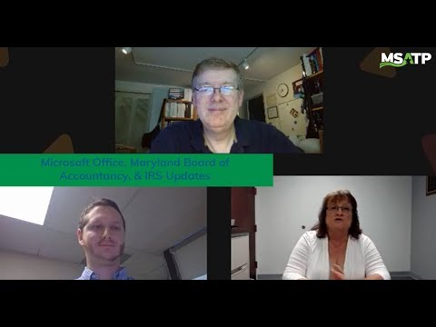 Microsoft Office, Maryland Board Of Accountancy, & IRS Updates