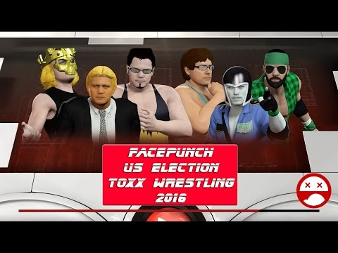 Facepunch US Elections Toxx Wrestling 2016