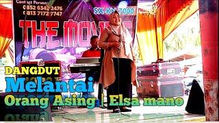 Download Lagu Dangdut melantai Orang asing rita sugiarto cover Elsa mano | themovies musik| noztfantasi mp3